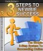 Thumbnail 3 Steps to Newbie Succes